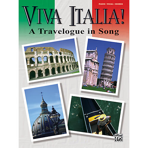 Alfred Viva Italia! A Travelogue in Song
