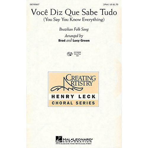 Hal Leonard Voce Diz Que Sabe Tudo (You Say You Know Everything) VoiceTrax CD Arranged by Brad Green