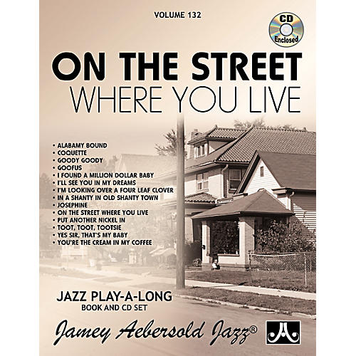 Jamey Aebersold Vol. 132 - On The Street Where You Live