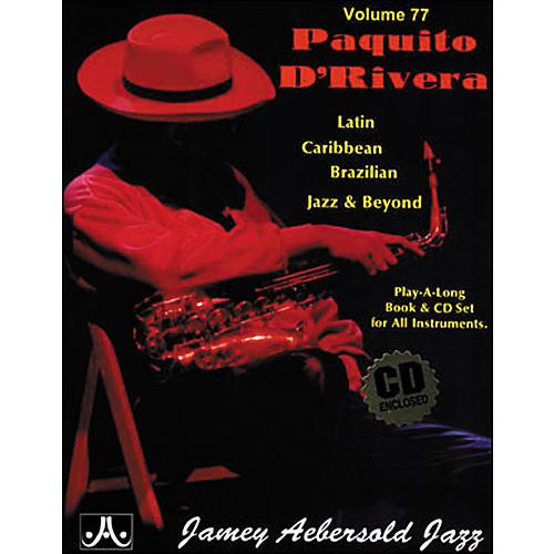 Jamey Aebersold (Vol. 77) Paquito D'Rivera