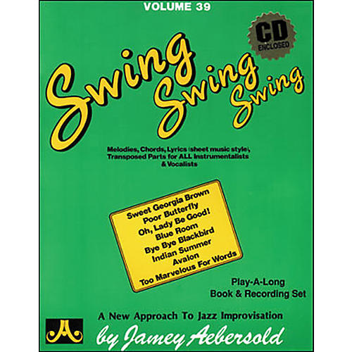 Jamey Aebersold Volume 39 - Swing, Swing, Swing - Book and CD Set
