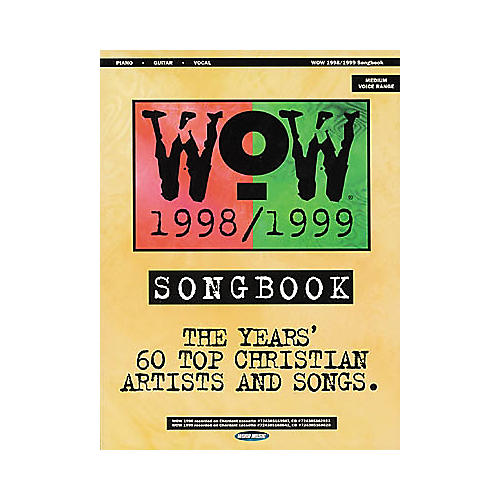 Word Music WOW 1998-1999 Piano, Vocal, Guitar Songbook