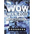 Word Music WOW 2003 Piano, Vocal, Guitar Songbook-thumbnail