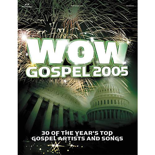 Hal Leonard WOW Gospel 2005 Piano, Vocal, Guitar Songbook