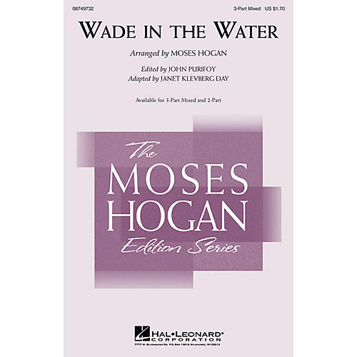 Hal Leonard Wade in the Water 3-Part Mixed arranged by Moses Hogan