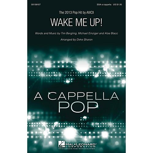 Hal Leonard Wake Me Up! SSA A Cappella by Avicii arranged by Deke Sharon