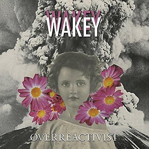 Alliance Wakey Wakey - Overreactivist