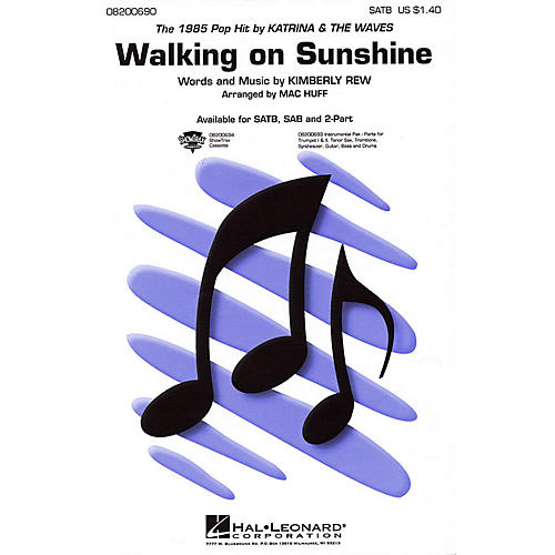 Hal Leonard Walking on Sunshine 2-Part by Katrina & The Waves Arranged by Mac Huff