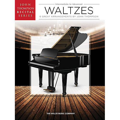 Willis Music Waltzes (John Thompson Recital Series Inter to Advanced Level) Willis Series Book by Various