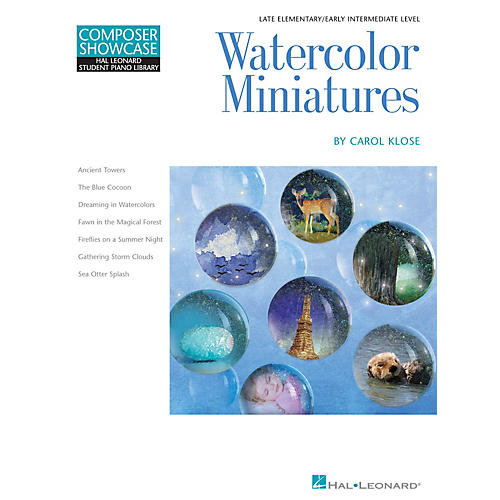 Hal Leonard Watercolor Miniatures Piano Library Series Book by Carol Klose (Level Late Elem to Early Inter)