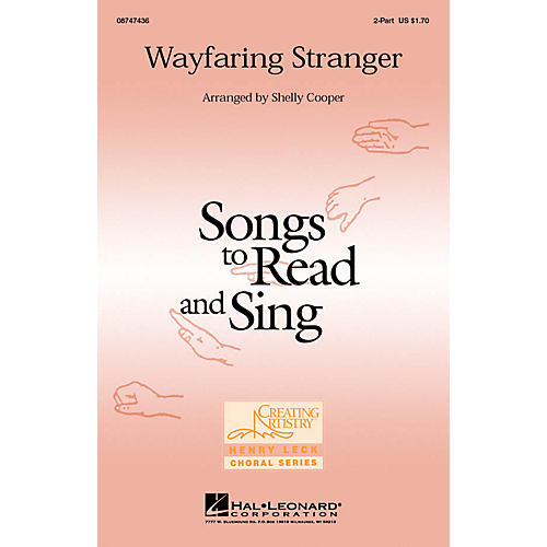Hal Leonard Wayfaring Stranger 2-Part arranged by Shelly Cooper