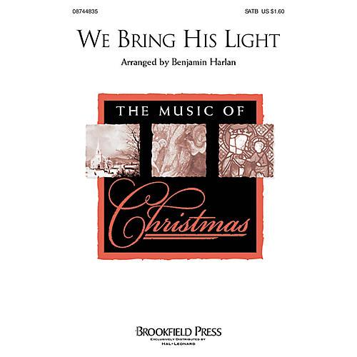 Hal Leonard We Bring His Light SATB composed by Benjamin Harlan
