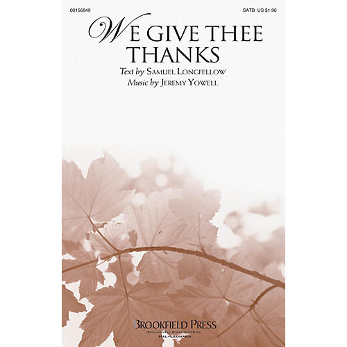 Brookfield We Give Thee Thanks SATB composed by Jeremy Yowell