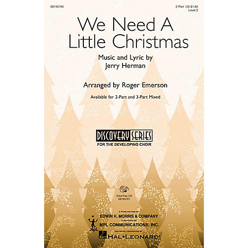 Hal Leonard We Need a Little Christmas (from Mame) VoiceTrax CD Arranged by Roger Emerson