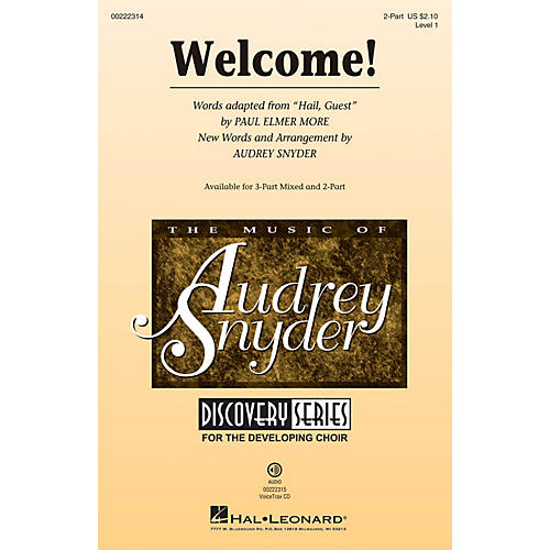 Hal Leonard Welcome! (Discovery Level 1) 2-Part arranged by Audrey Snyder