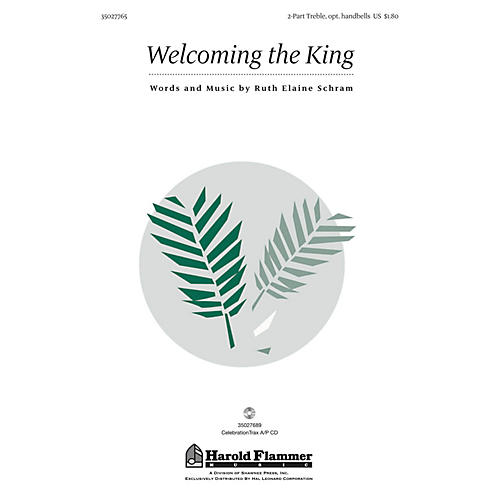 Shawnee Press Welcoming the King 2-Part composed by Ruth Elaine Schram
