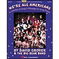 Hal Leonard We're All Americans-A Collection of Songs and Messages For Young People Concert Video thumbnail