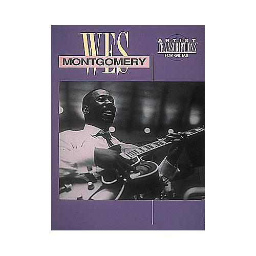 Hal Leonard Wes Montgomery Transcribed Score Book