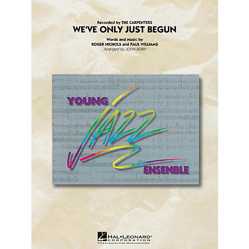 Hal Leonard We've Only Just Begun - Young Jazz Ensemble Series Level 3