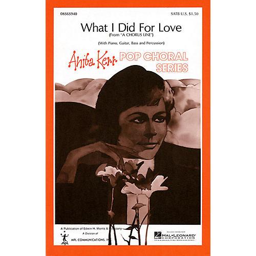 Hal Leonard What I Did for Love SATB arranged by Anita Kerr