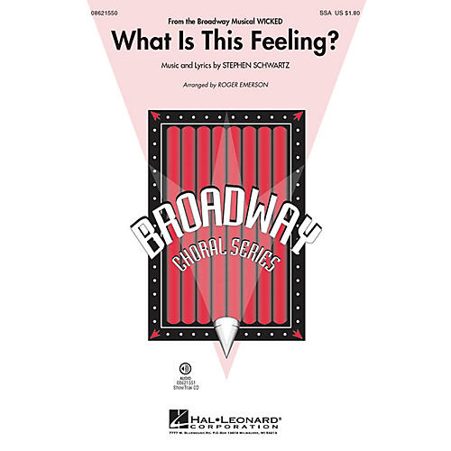 Hal Leonard What Is This Feeling? (from Wicked) SSA arranged by Roger Emerson