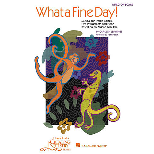 Hal Leonard What a Fine Day! Musical for Treble Voices, Orff Instruments and Piano (Director's Score)-thumbnail