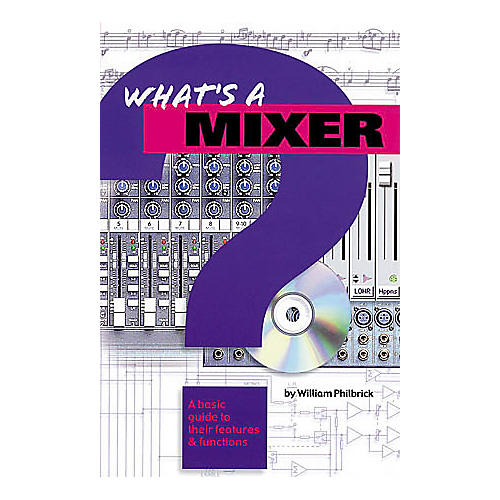Hal Leonard What's a Mixer?-thumbnail