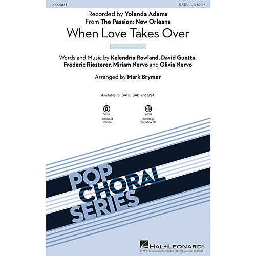 Hal Leonard When Love Takes Over (from The Passion: New Orleans) SATB by Yolanda Adams arranged by Mark Brymer