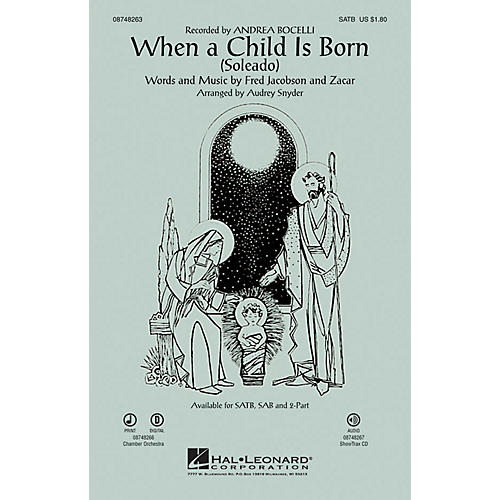 Hal Leonard When a Child Is Born (Soleado) SATB by Andrea Bocelli arranged by Audrey Snyder