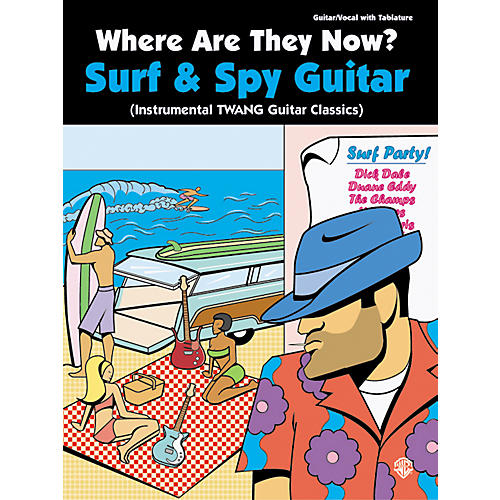 Alfred Where Are They Now Surf & Spy Music Guitar Tab Songbook