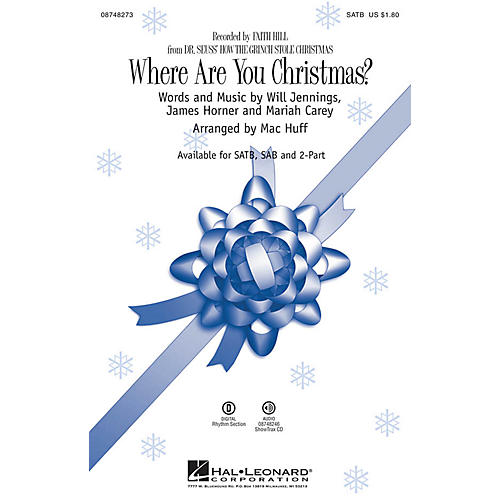 Hal Leonard Where Are You Christmas? (from Dr Seuss' How the Grinch Stole Christmas) SATB by Faith Hill arranged by Mac Huff