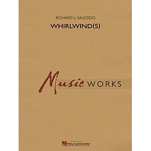 Hal Leonard Whirlwinds Grade 5 Concert Band Level 5 Composed by Richard... by Hal Leonard