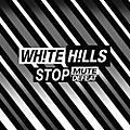 Alliance White Hills - Stop Mute Defeat thumbnail
