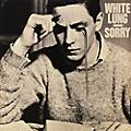 Alliance White Lung - Sorry thumbnail