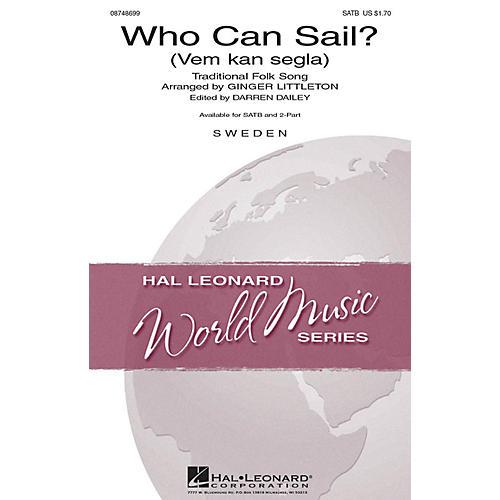 Hal Leonard Who Can Sail? (Vem kan segla) SATB arranged by Ginger Littleton