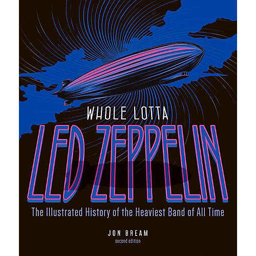 Hal Leonard Whole Lotta Led Zeppelin 2nd Edition - The Illustrated History-thumbnail
