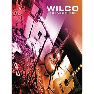 Carl Fischer Wilco Songbook by Carl Fischer