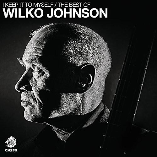 Alliance Wilko Johnson - I Keep It To Myself - The Best Of Wilko Johnson