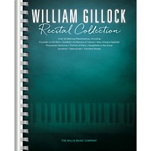Willis Music William Gillock Recital Collection Willis Series Book by William Gillock (Level Inter to Advanced)