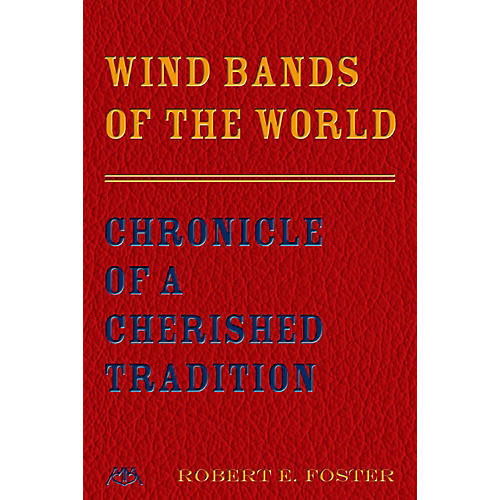 Meredith Music Wind Bands Of The World - Chronicle Of A Cherished Tradition-thumbnail
