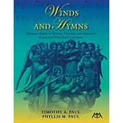 Meredith Music Winds and Hymns Concert Band Written by Timothy A. Paul