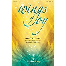 PraiseSong Wings of Joy CHOIRTRAX CD Arranged by Robert Sterling
