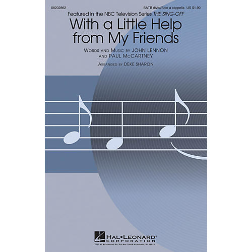 Hal Leonard With a Little Help from My Friends (from The Sing-Off) SATB by Joe Cocker arranged by Deke Sharon