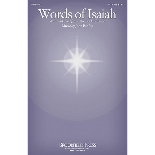 Brookfield Words of Isaiah SATB composed by John Purifoy