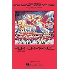 Hal Leonard Work Song/At the End of the Day (from Les Misérables) Marching Band Level 3-4 Arranged by Jay Bocook