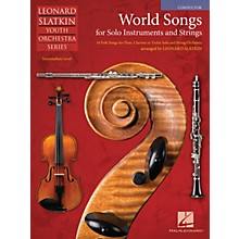 Hal Leonard World Songs for Solo Instruments and Strings Easy Music For Strings Series Softcover by Leonard Slatkin