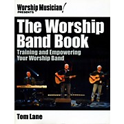 Hal Leonard Worship Musician! Presents The Worship Band Book