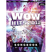 Hal Leonard Wow Hits 2012 Songbook - 30 Of Today's Top Christian Artists And Hits Piano/Vocal/Guitar Songbook