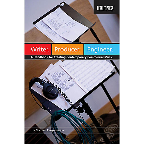 Berklee Press Writer Producer Engineer - A Handbook for Creating Contemporary Commercial Music-thumbnail