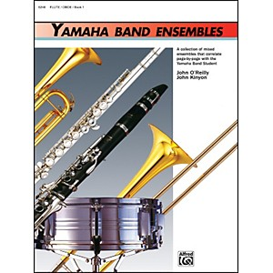 Alfred Yamaha Band Ensembles Book 1 Flute Oboe by Alfred